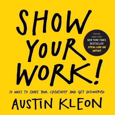 show-your-work-book austin kleon